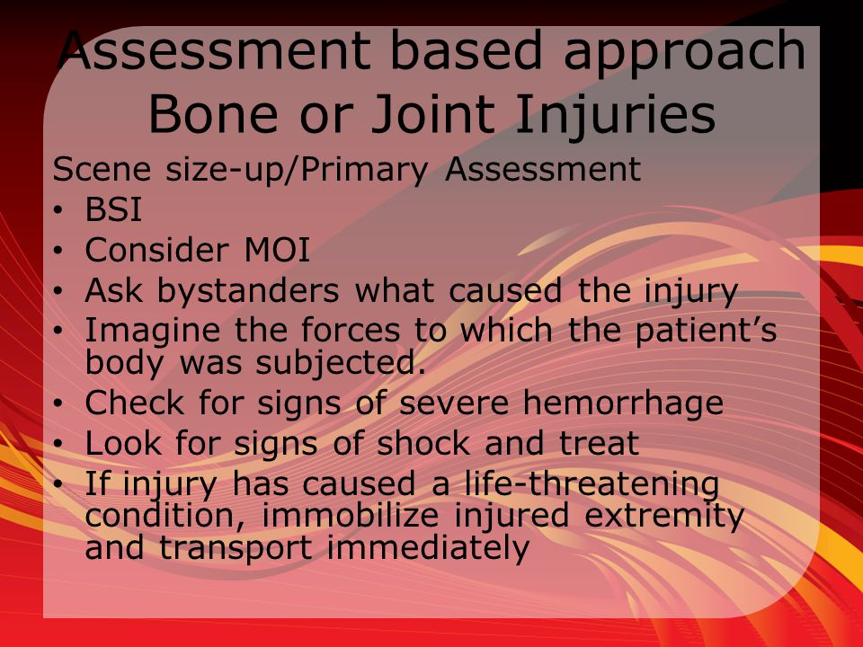 Assessment based approach Bone or Joint Injuries
