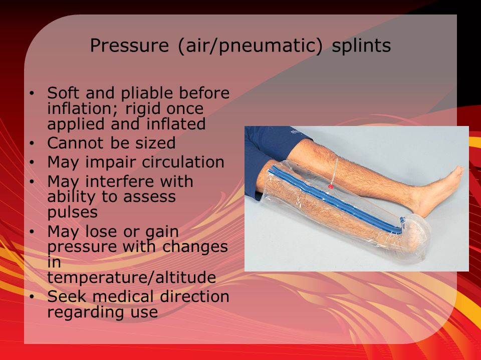 Pressure (air/pneumatic) splints