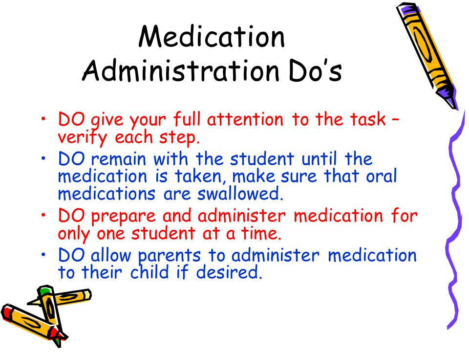 Medication Administration Do's