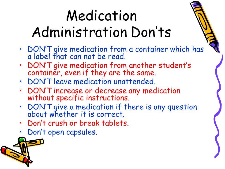 Medication Administration Don'ts