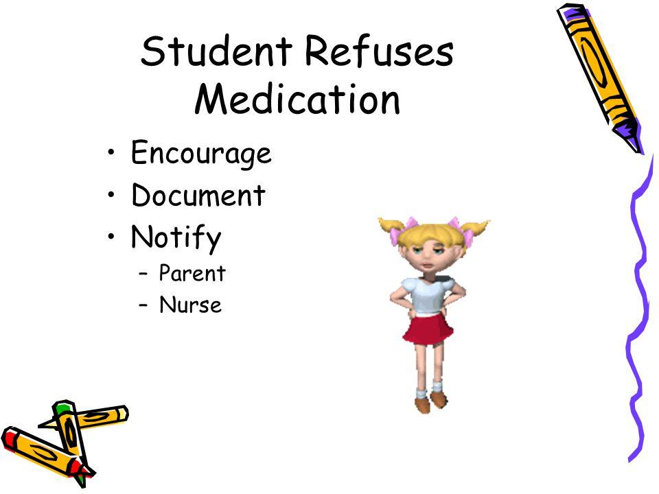 Student Refuses Medication