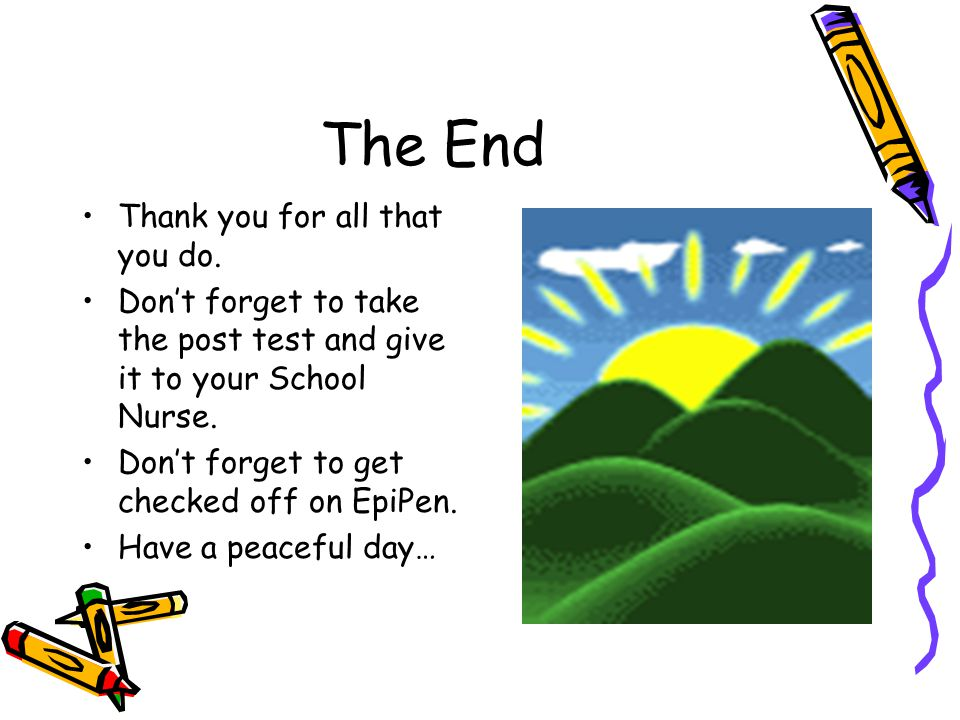 The End Thank you for all that you do.