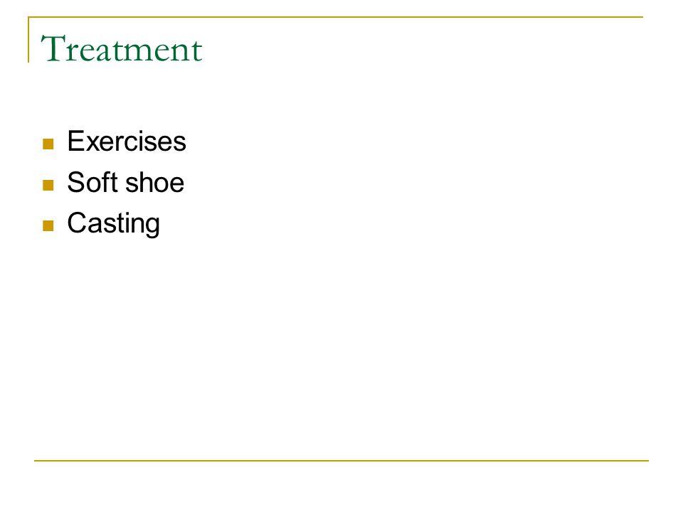 Treatment Exercises Soft shoe Casting