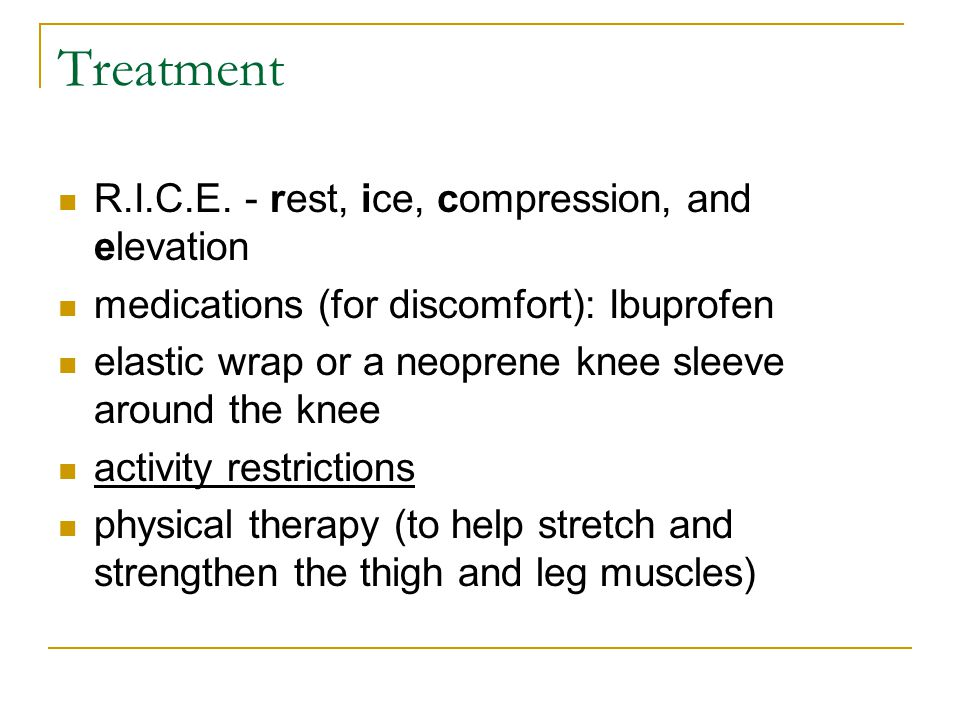 Treatment R.I.C.E. - rest, ice, compression, and elevation