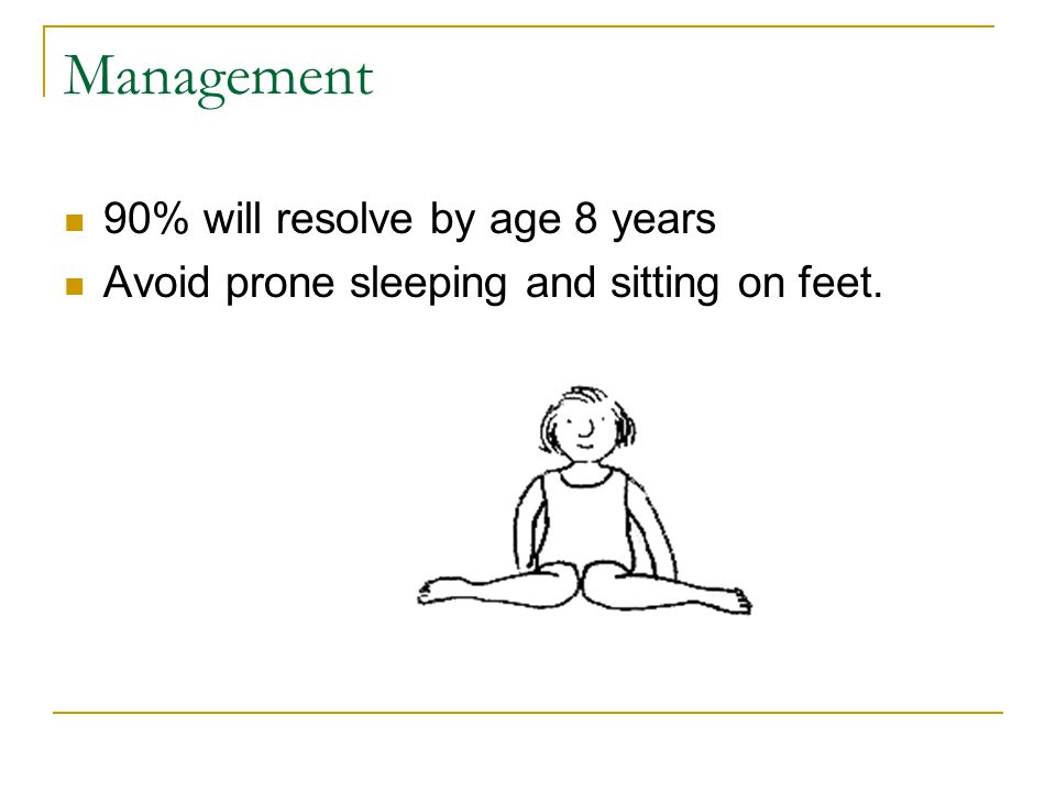 Management 90% will resolve by age 8 years