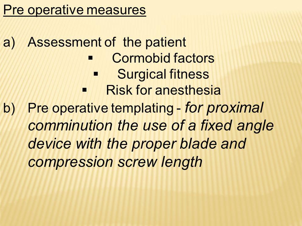 Pre operative measures