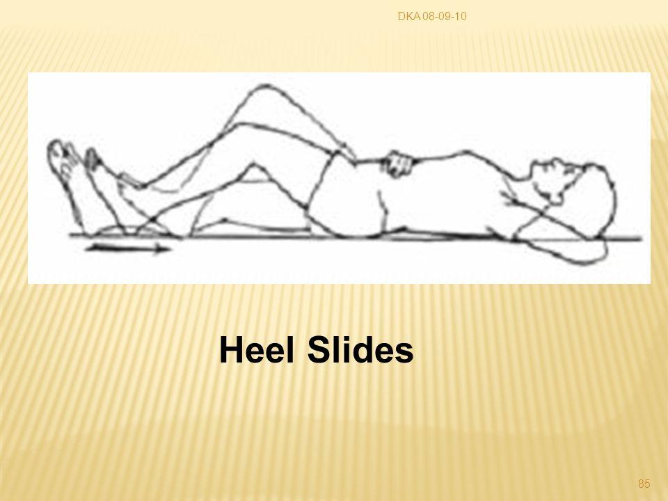 DKA 08-09-10 Heel Slides