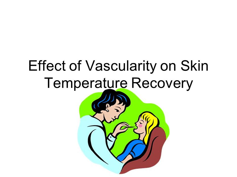 Effect of Vascularity on Skin Temperature Recovery