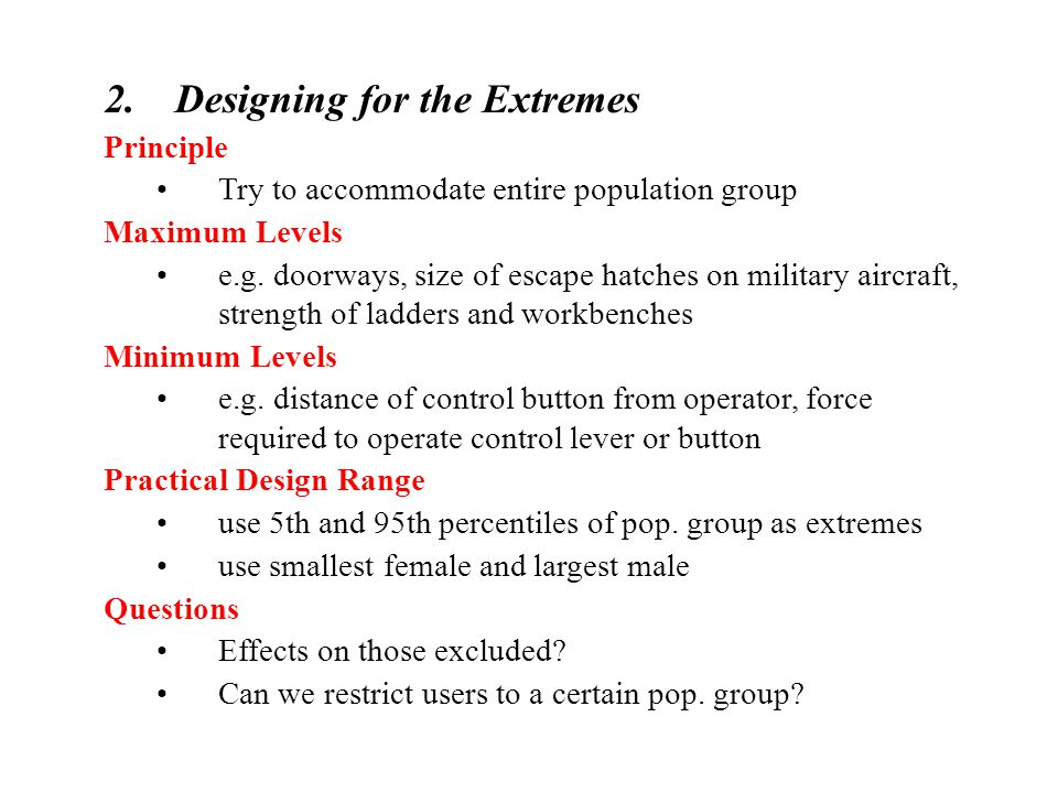 Designing for the Extremes