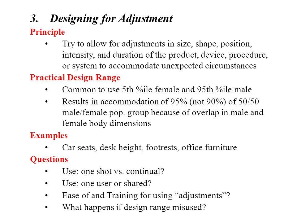 Designing for Adjustment
