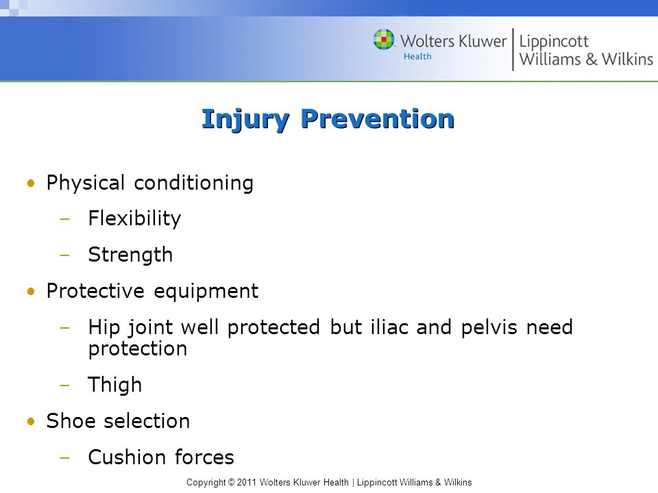 Injury Prevention Physical conditioning Flexibility Strength