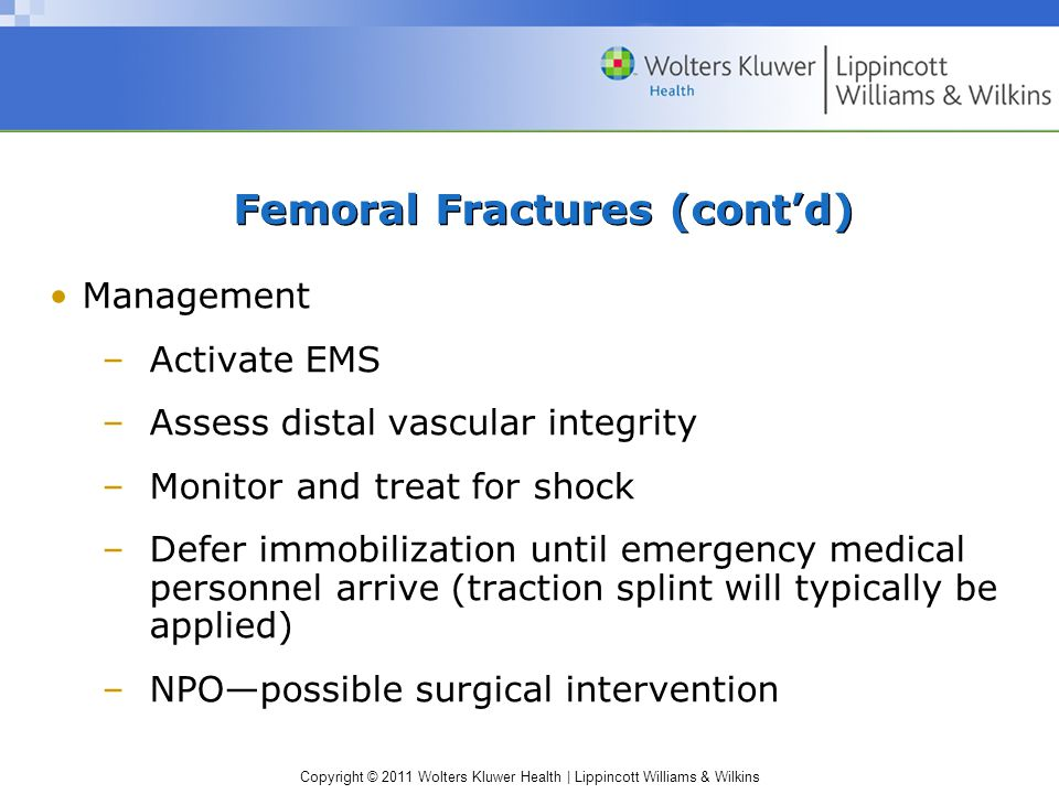 Femoral Fractures (cont'd)