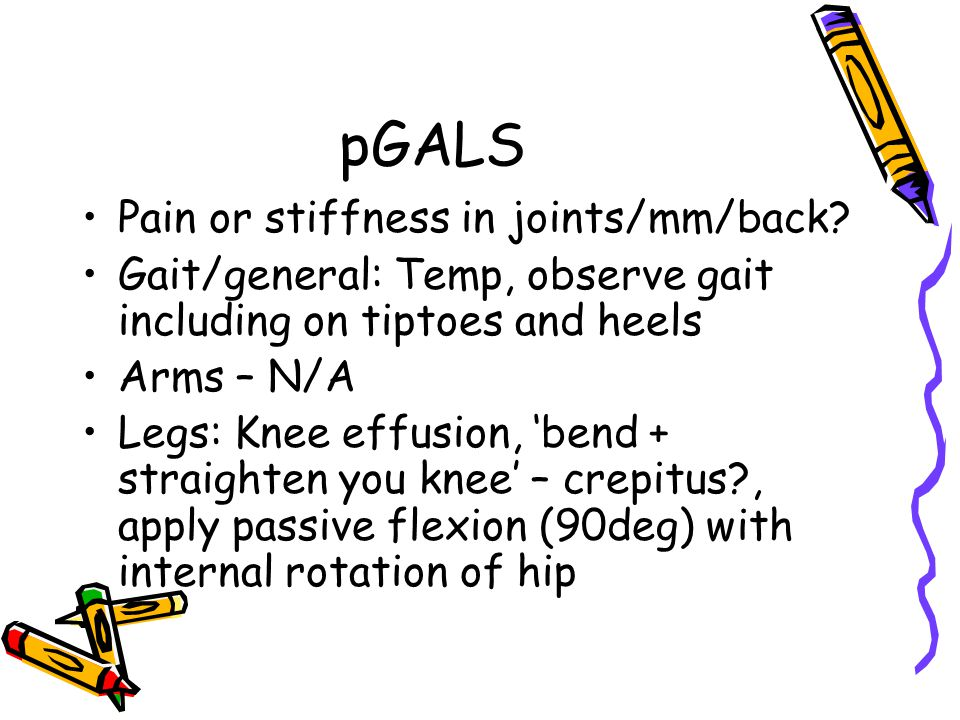 pGALS Pain or stiffness in joints/mm/back