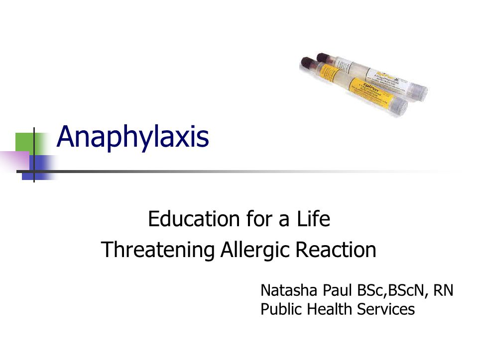 Education for a Life Threatening Allergic Reaction