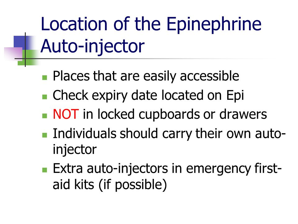 Location of the Epinephrine Auto-injector