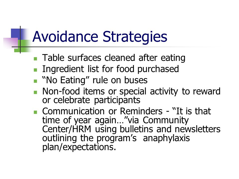 Avoidance Strategies Table surfaces cleaned after eating