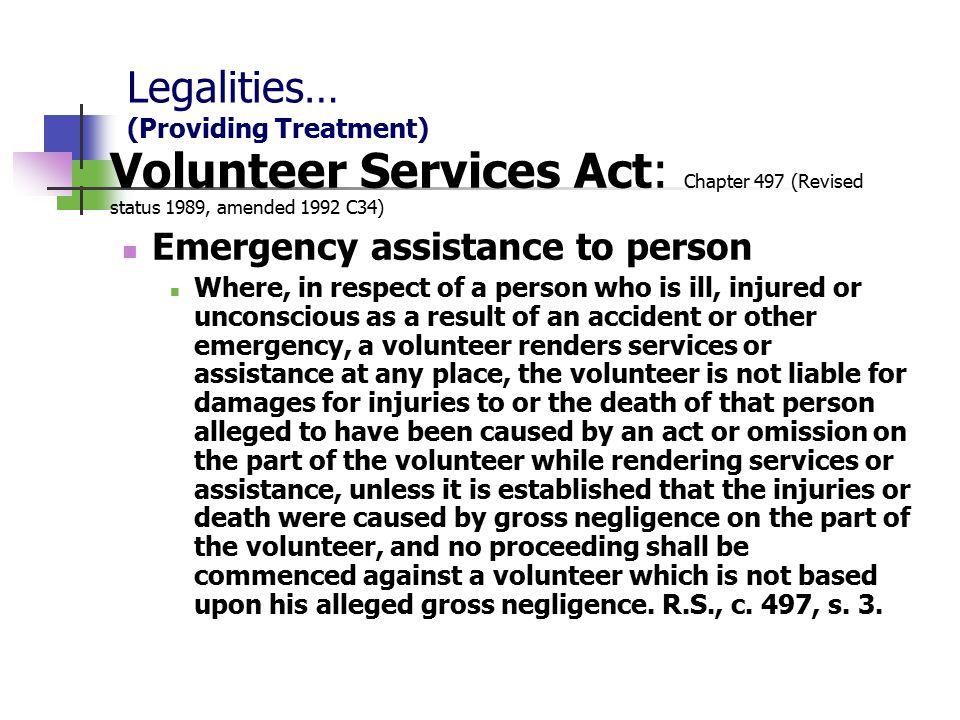 Legalities… (Providing Treatment)