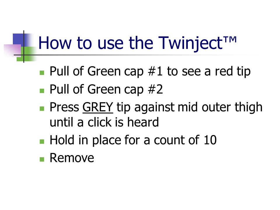 How to use the Twinject™