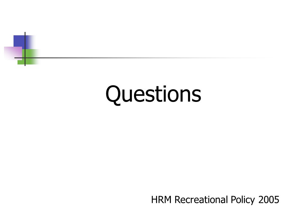HRM Recreational Policy 2005