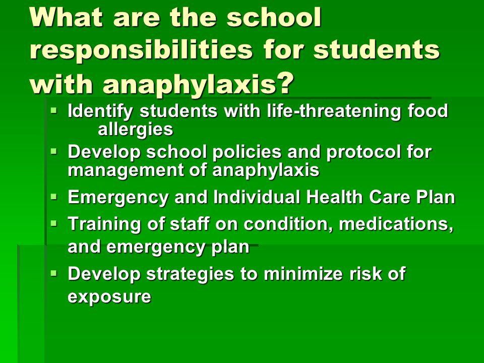 What are the school responsibilities for students with anaphylaxis