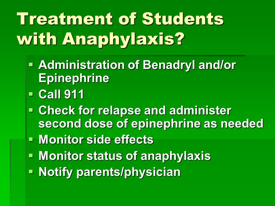 Treatment of Students with Anaphylaxis