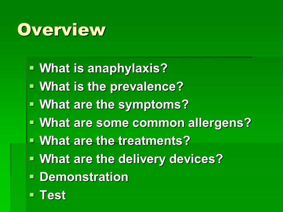 Overview What is anaphylaxis What is the prevalence