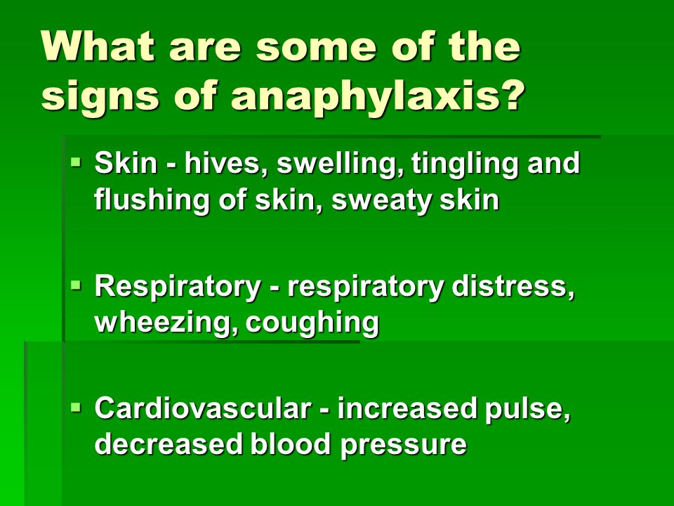 What are some of the signs of anaphylaxis