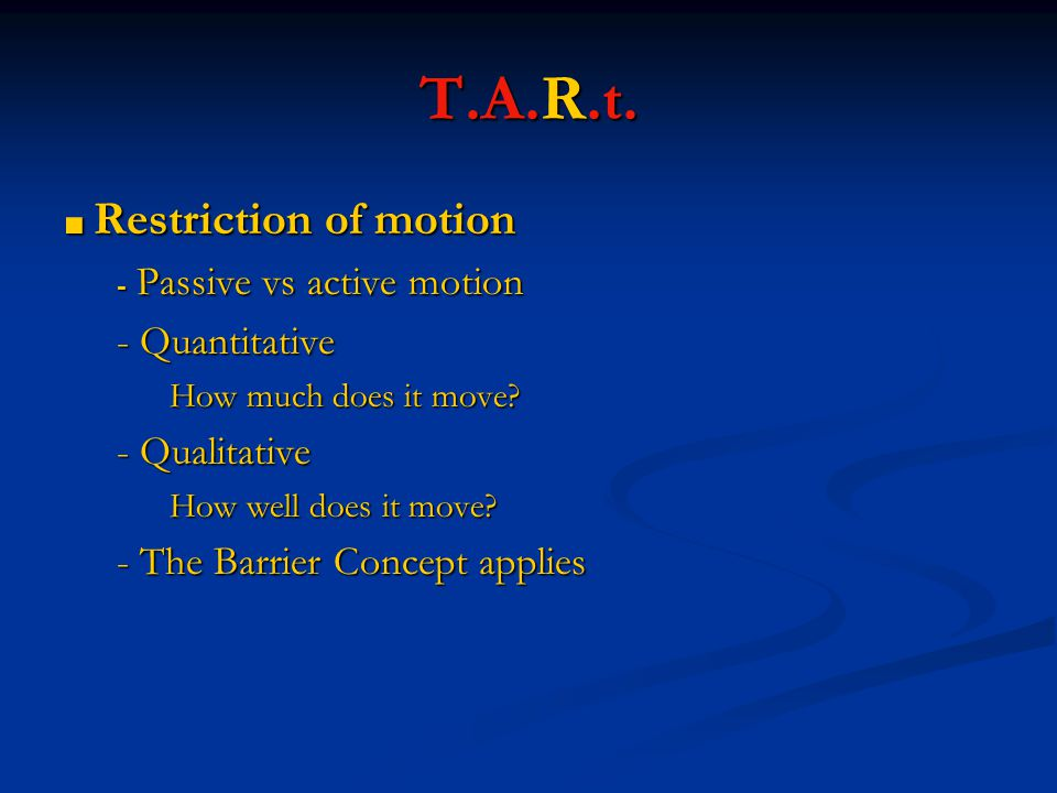 T.A.R.t. - Quantitative - Qualitative - The Barrier Concept applies