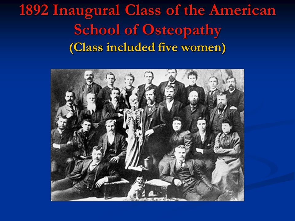 1892 Inaugural Class of the American School of Osteopathy (Class included five women)