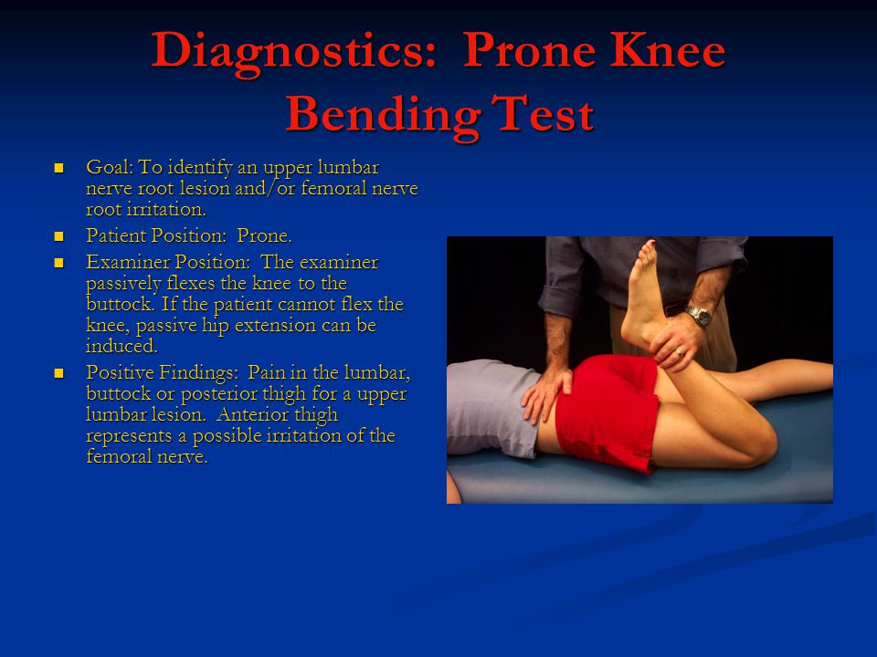 Diagnostics: Prone Knee Bending Test