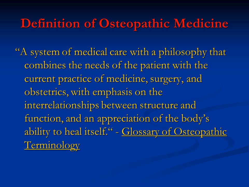 Definition of Osteopathic Medicine