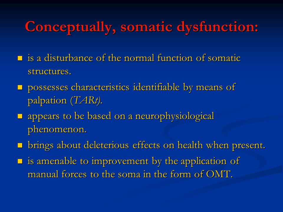 Conceptually, somatic dysfunction: