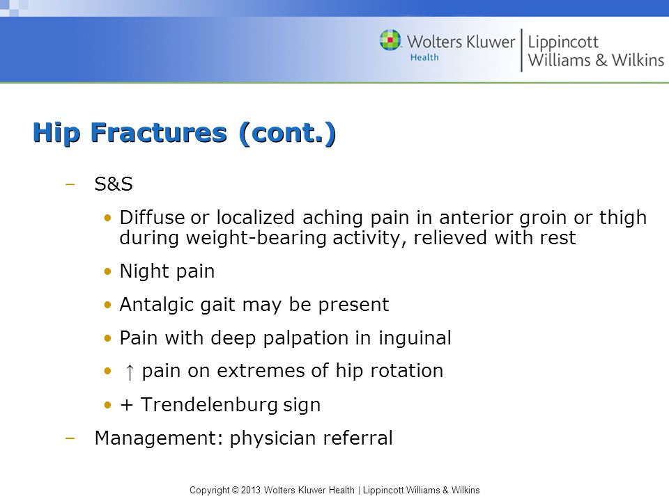 Hip Fractures (cont.) S&S