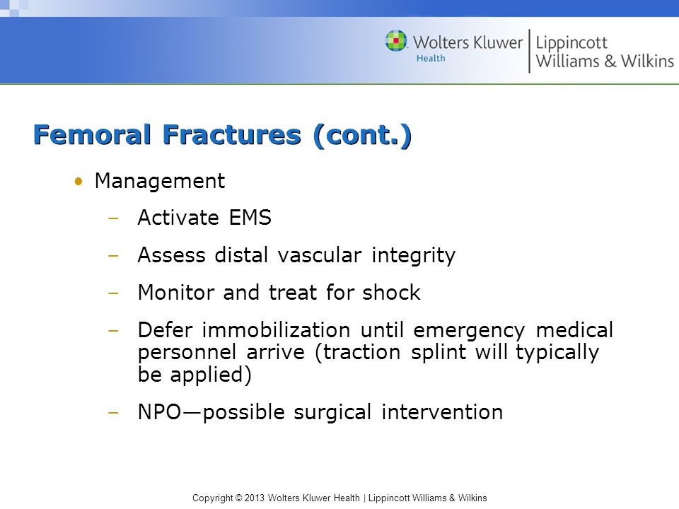 Femoral Fractures (cont.)