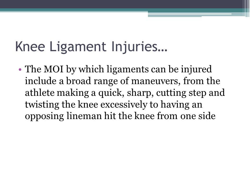 Knee Ligament Injuries…