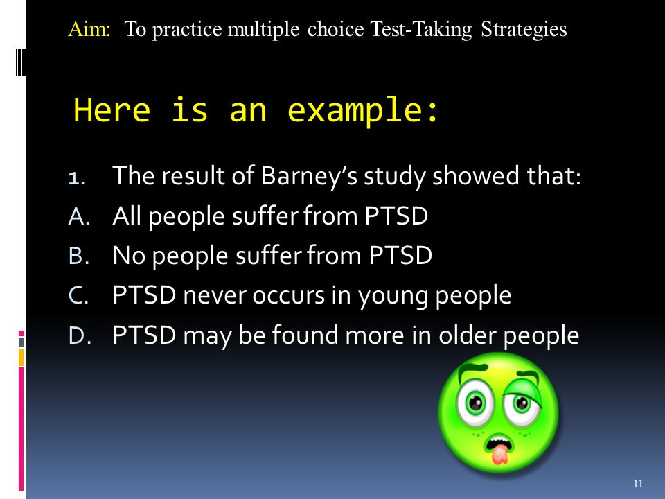 Here is an example: The result of Barney's study showed that:
