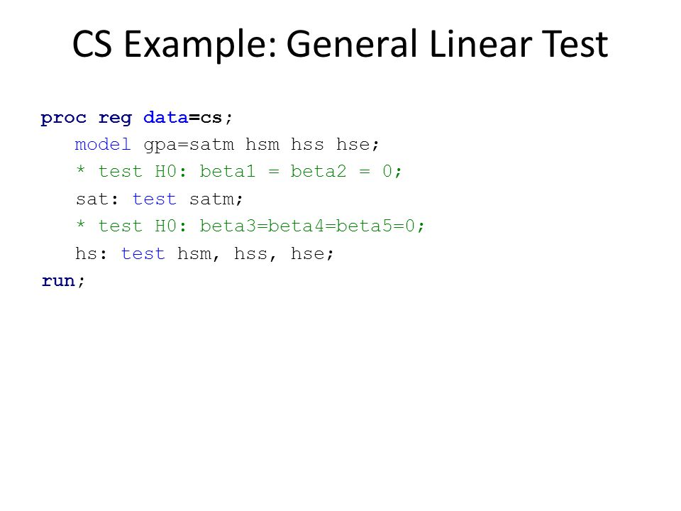 CS Example: General Linear Test