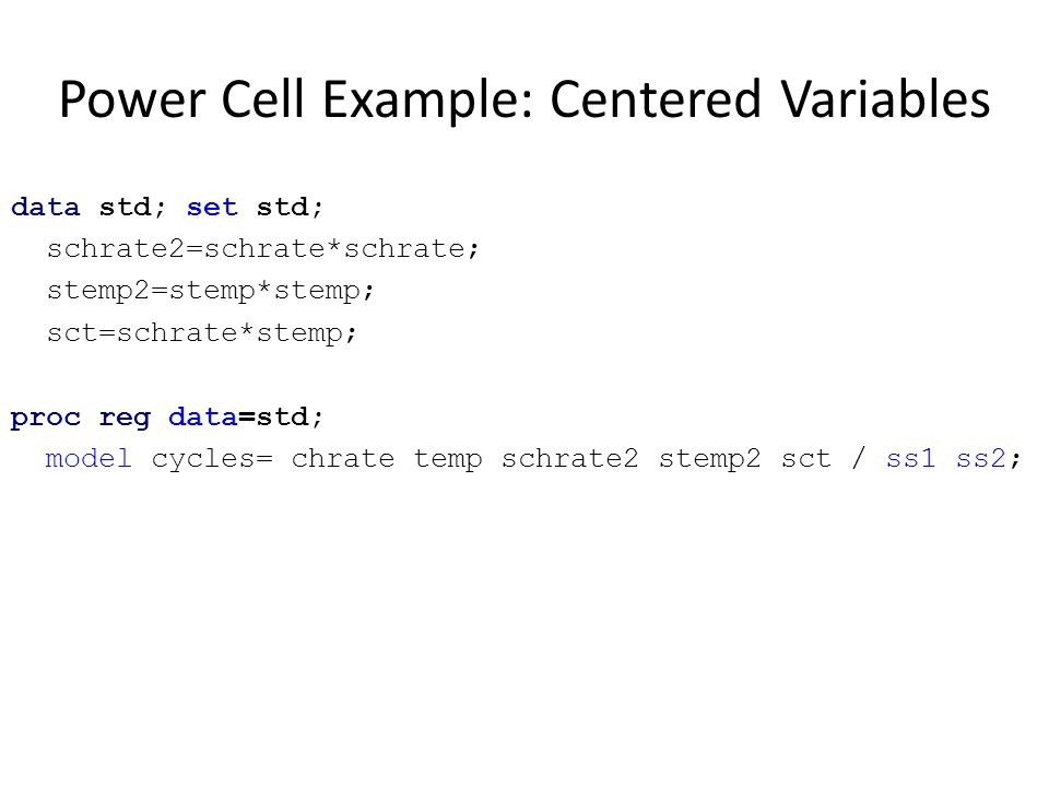 Power Cell Example: Centered Variables