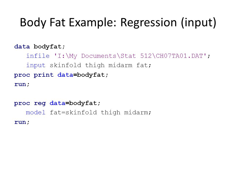 Body Fat Example: Regression (input)