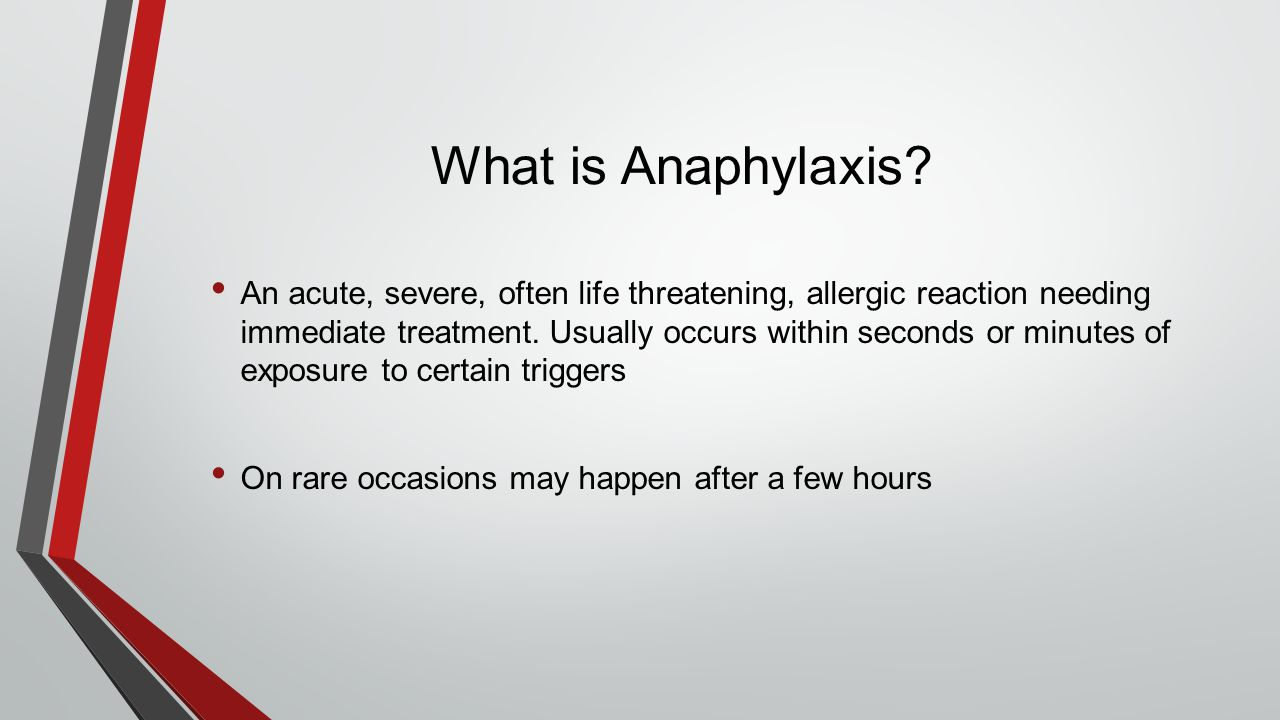 What is Anaphylaxis