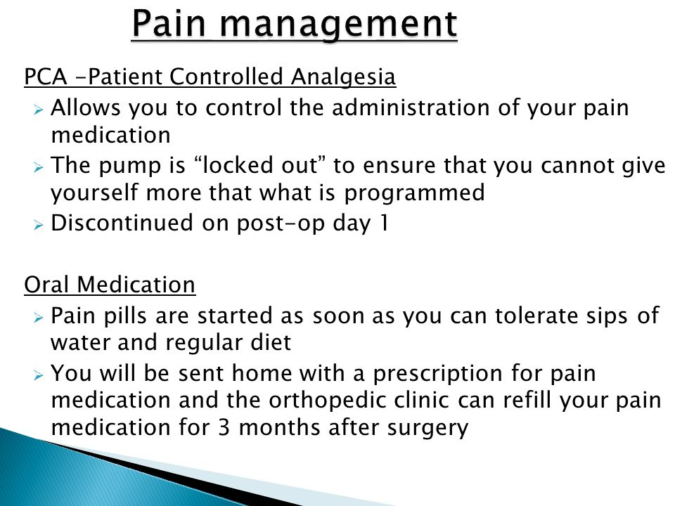 Pain management PCA -Patient Controlled Analgesia