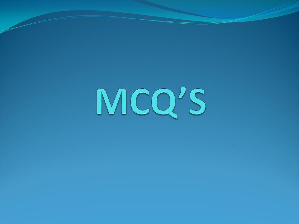 MCQ'S