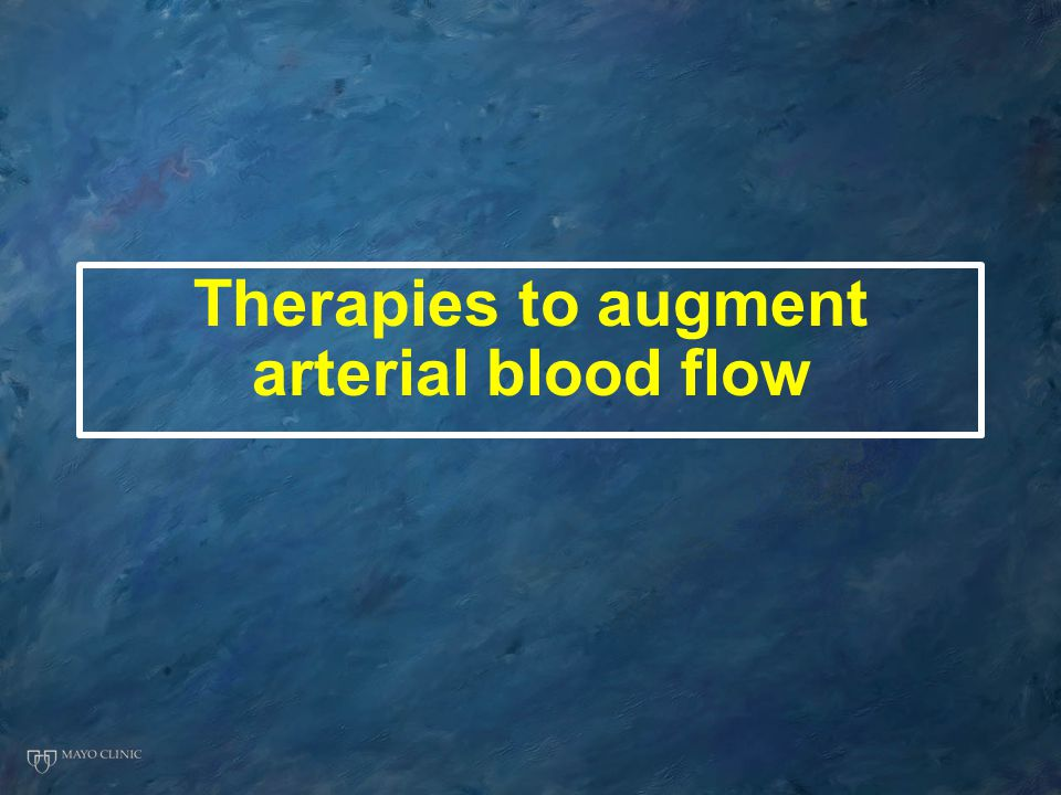 Therapies to augment arterial blood flow