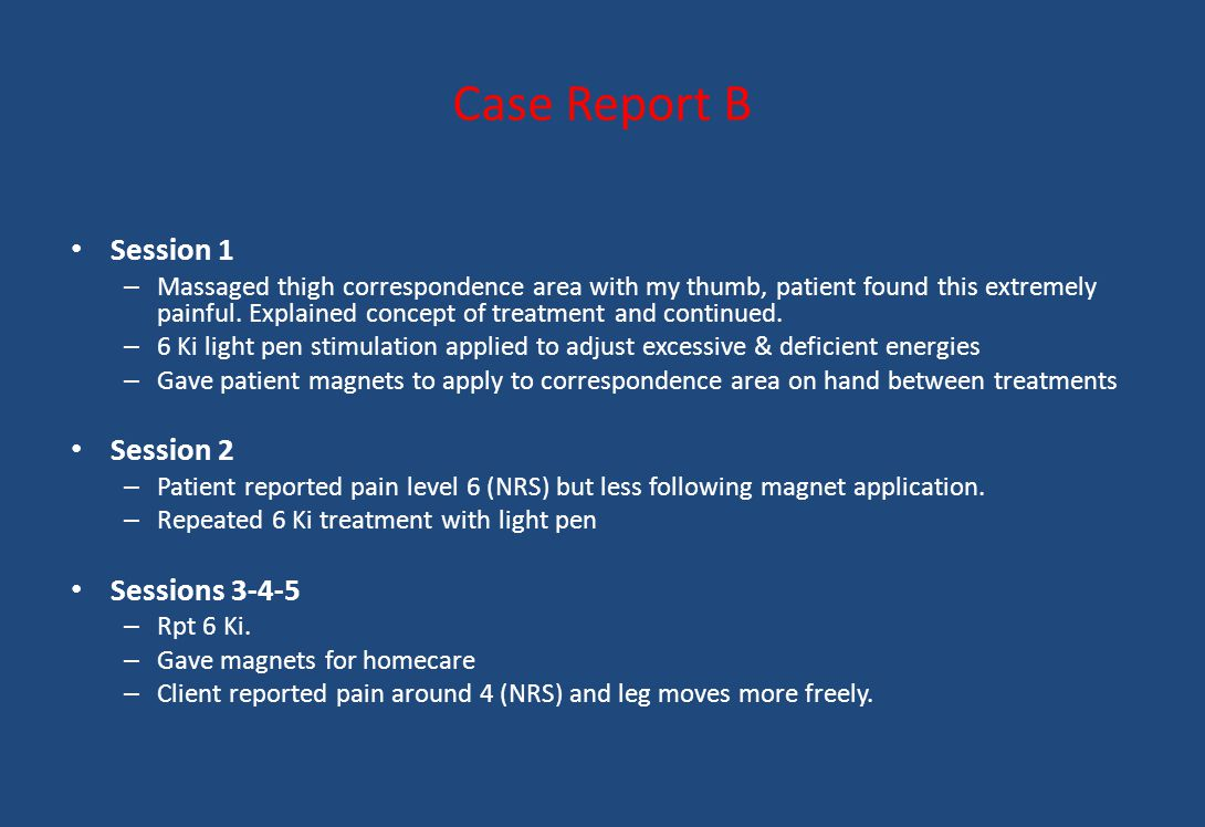 Case Report B Session 1 Session 2 Sessions 3-4-5