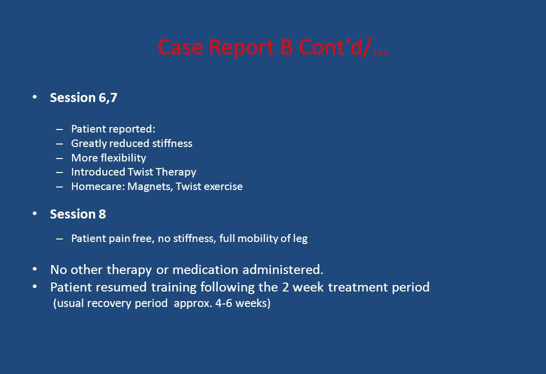 Case Report B Cont'd/… Session 6,7 Session 8