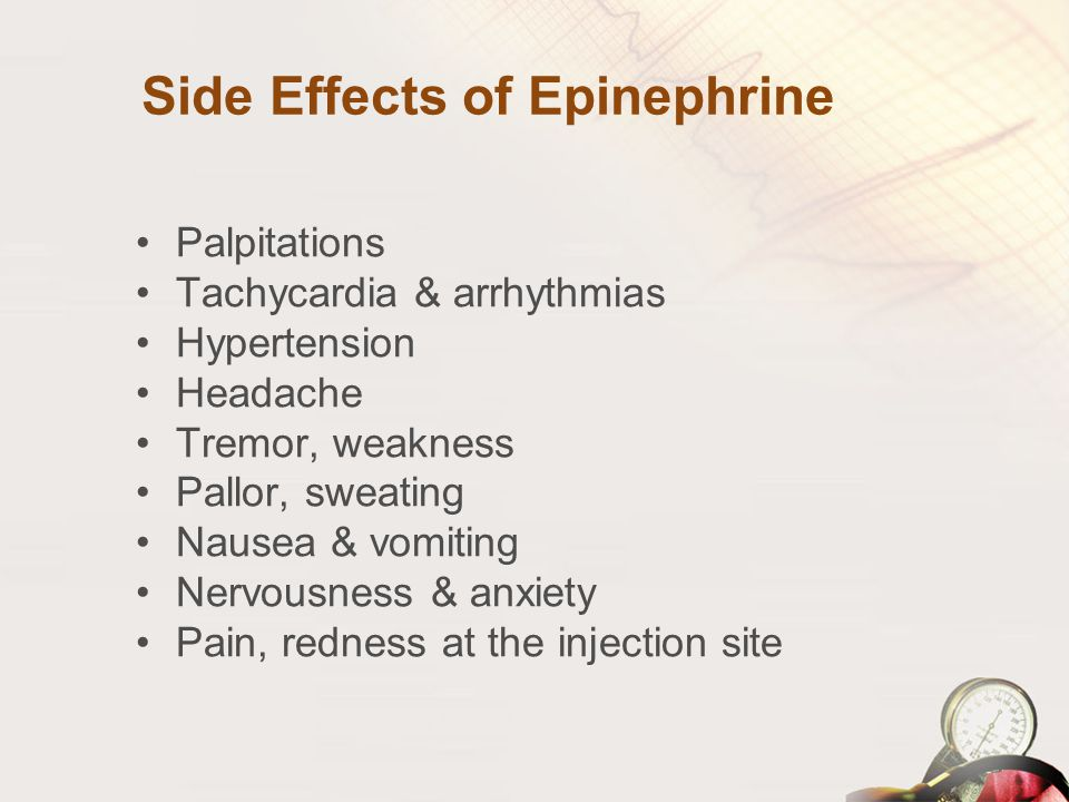 Side Effects of Epinephrine