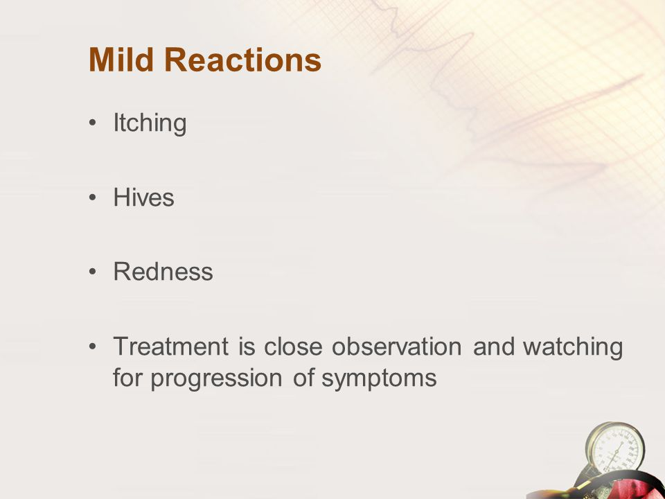 Mild Reactions Itching Hives Redness