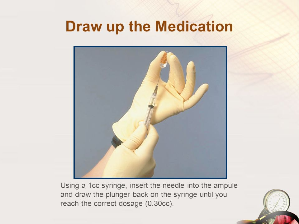 Draw up the Medication