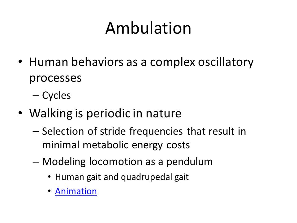 Ambulation Human behaviors as a complex oscillatory processes