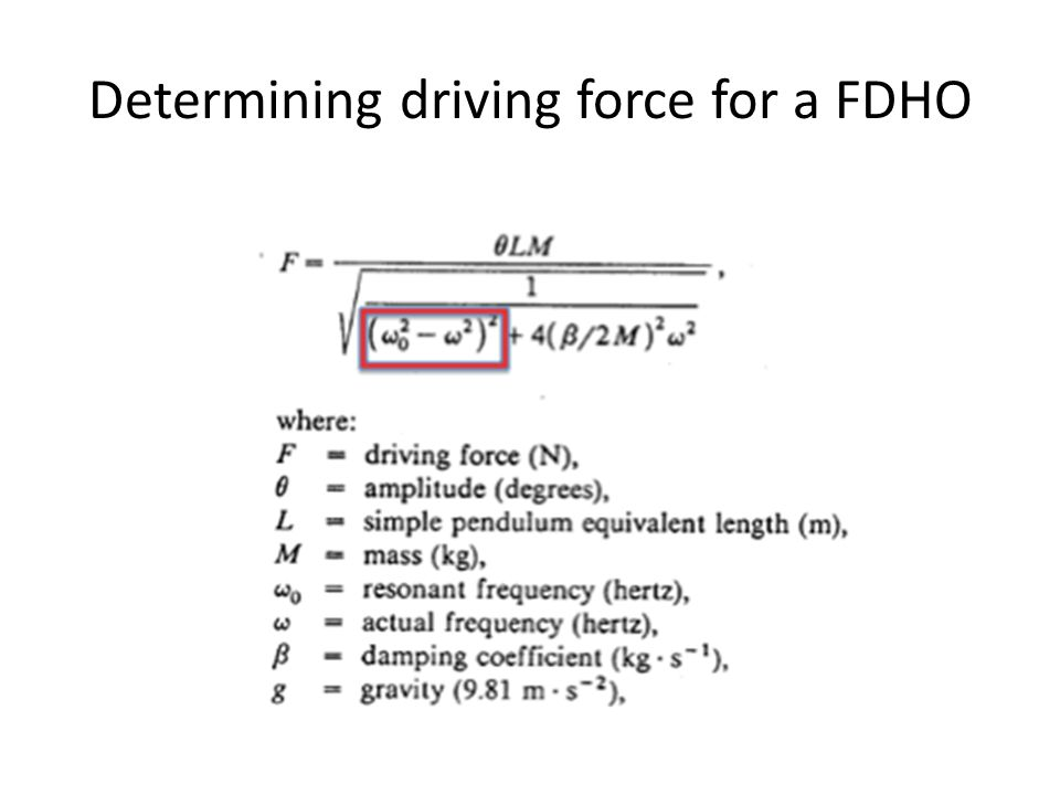 Determining driving force for a FDHO